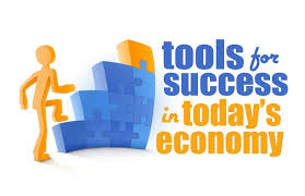 tools for sucess in today's economy